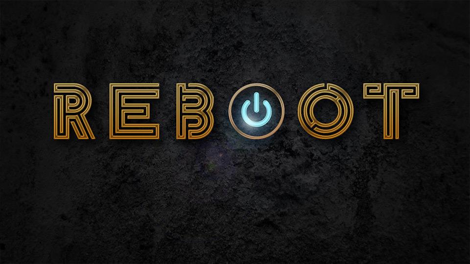 Reboot Sermon Series
