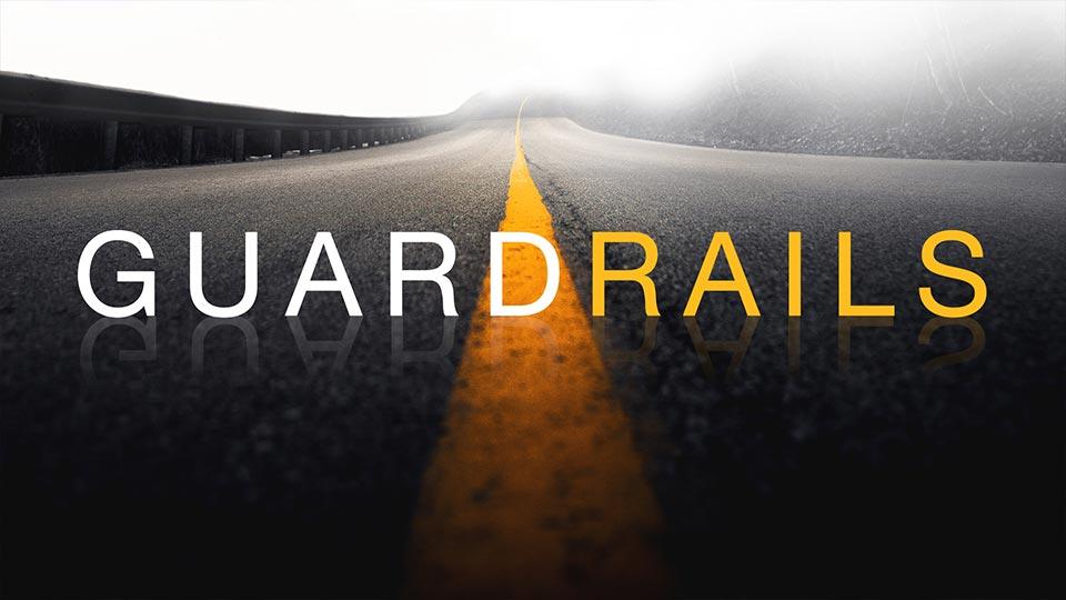 Guardrails Sermon Series